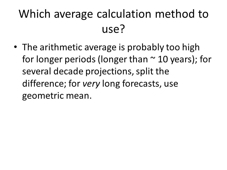Which average calculation method to use
