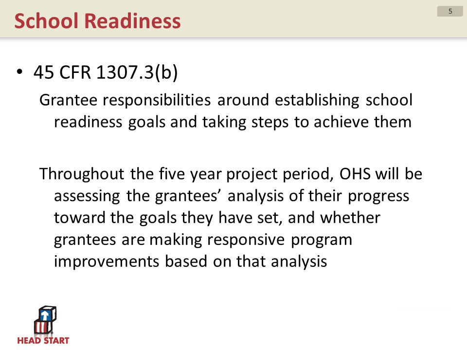 School Readiness 45 CFR 1307.3(b)