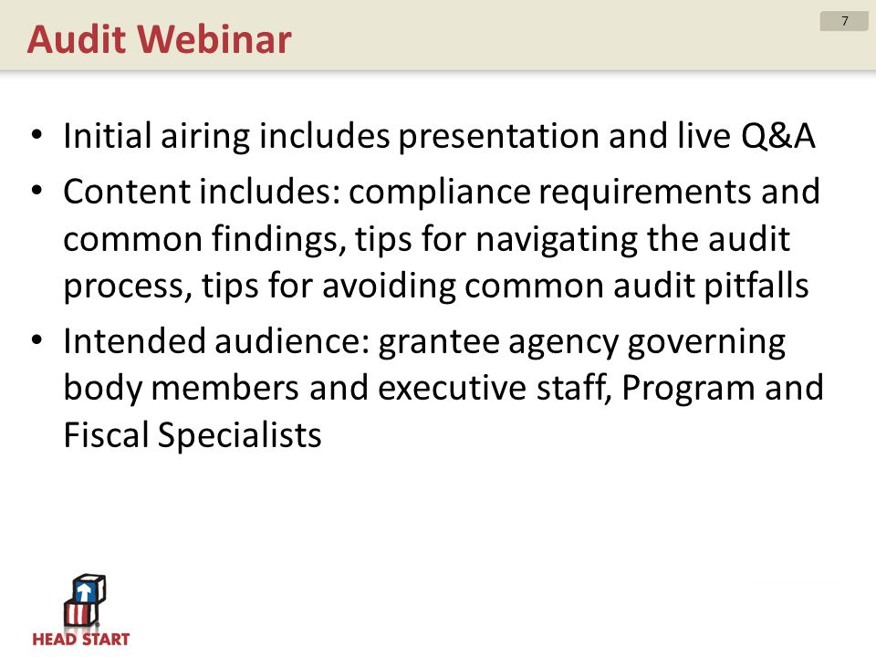 Audit Webinar Initial airing includes presentation and live Q&A