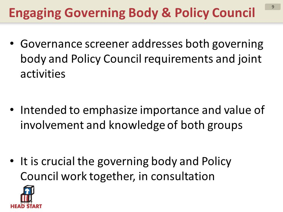 Engaging Governing Body & Policy Council