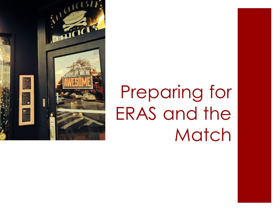 Preparing for ERAS and the Match