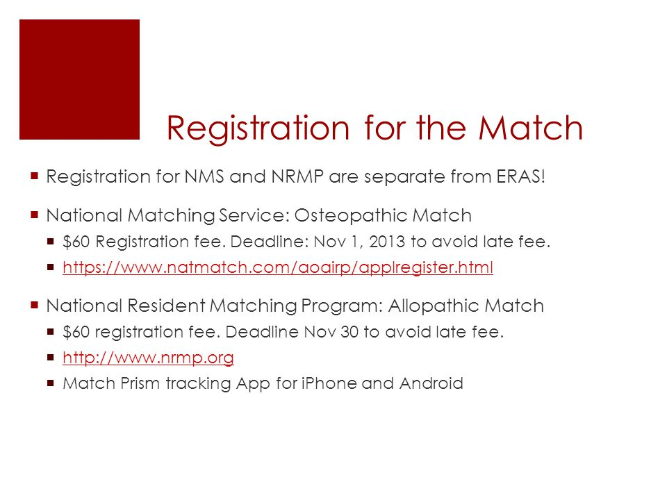 Registration for the Match