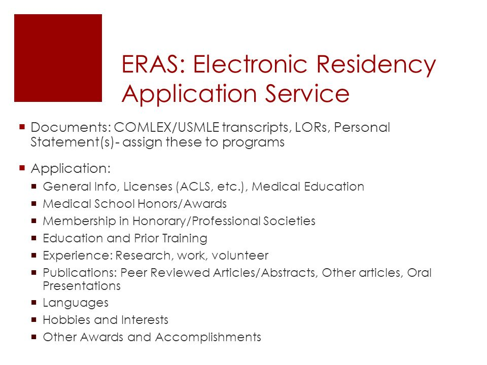 ERAS: Electronic Residency Application Service