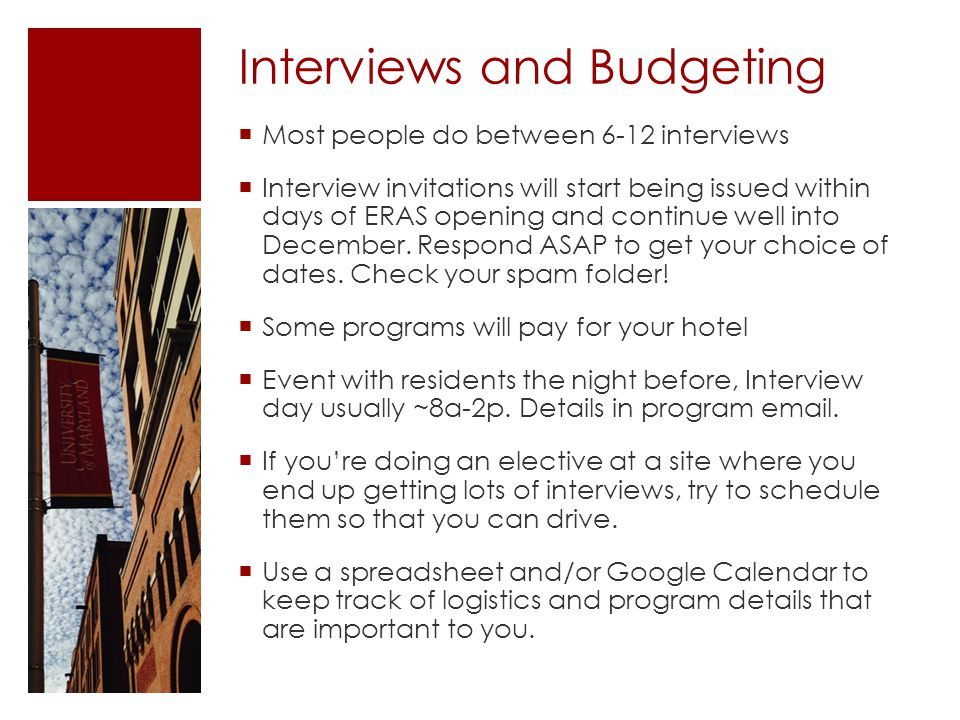 Interviews and Budgeting