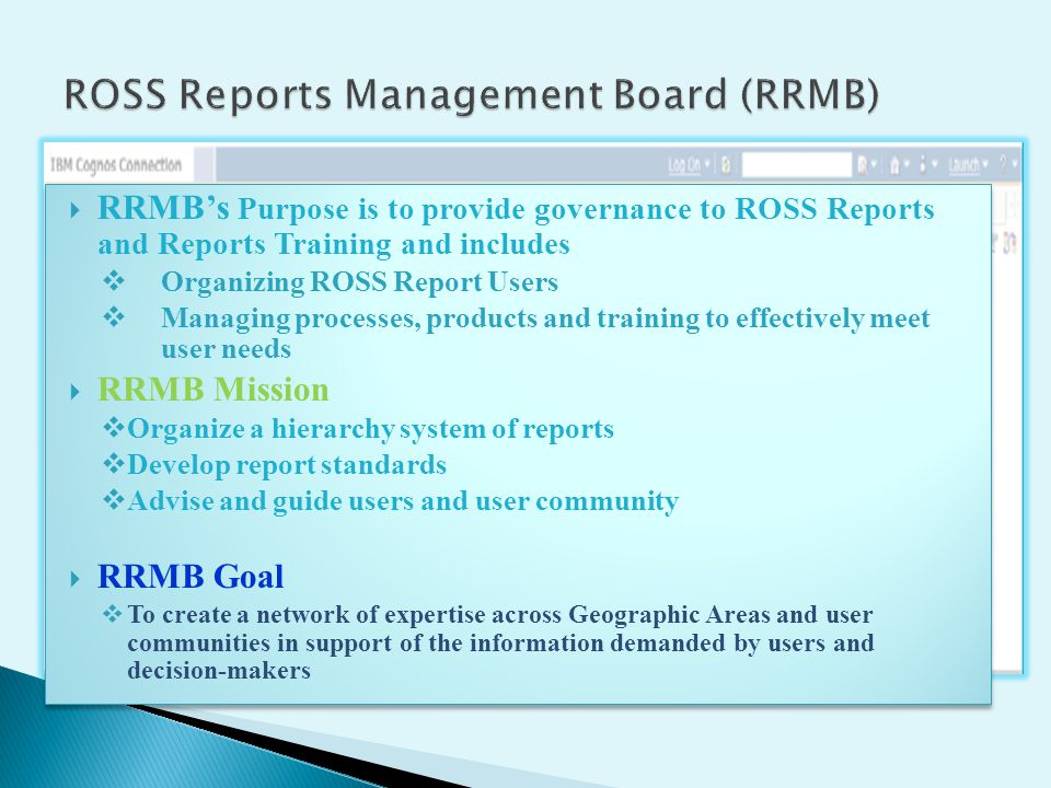 ROSS Reports Management Board (RRMB)