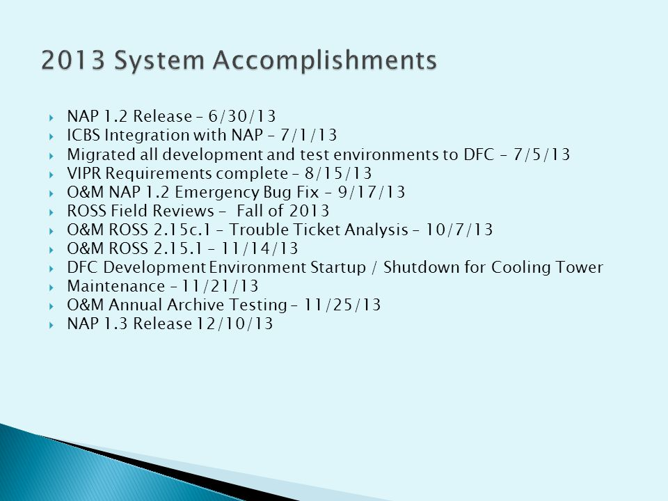 2013 System Accomplishments
