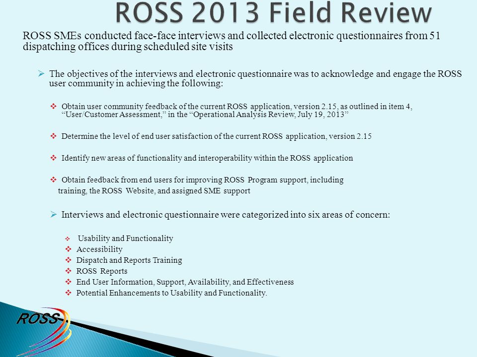 ROSS 2013 Field Review