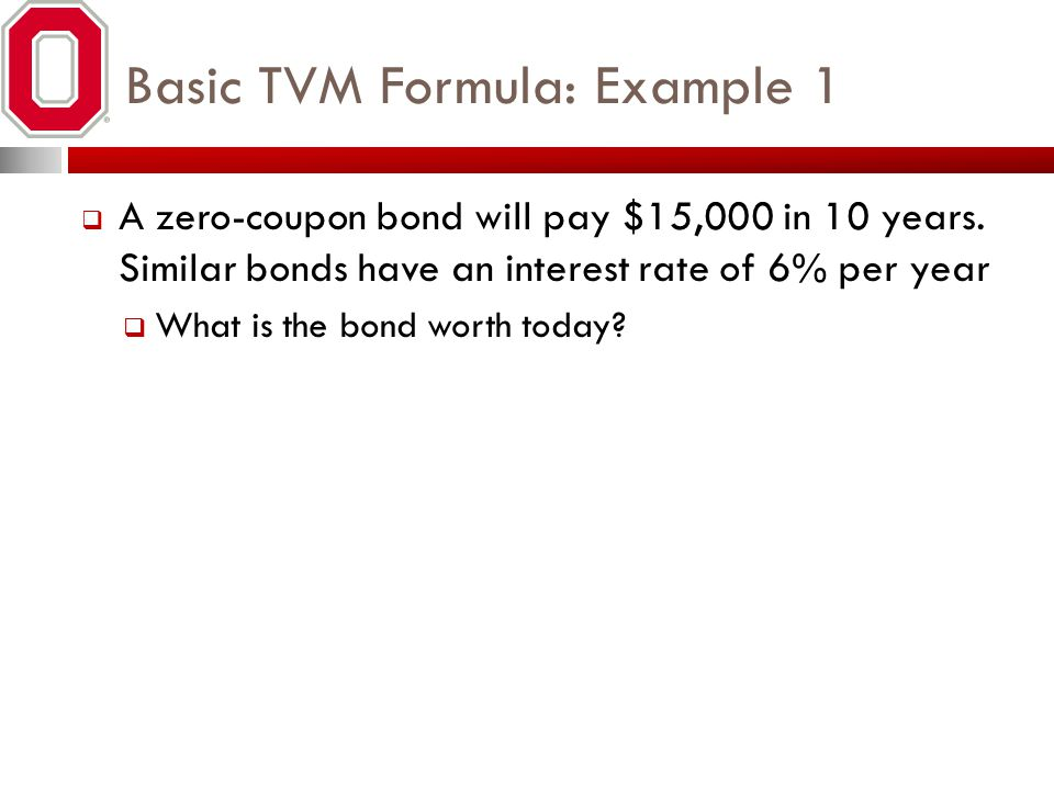 Basic TVM Formula: Example 1