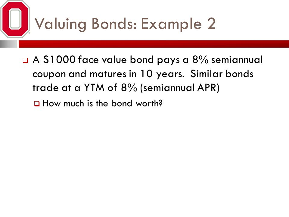 Valuing Bonds: Example 2