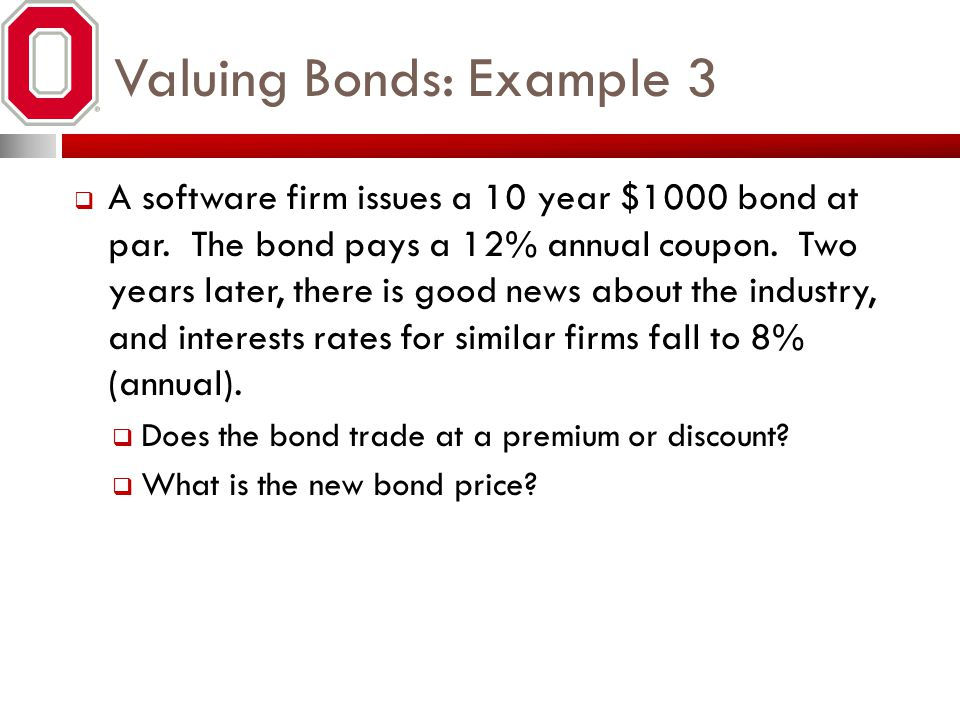Valuing Bonds: Example 3