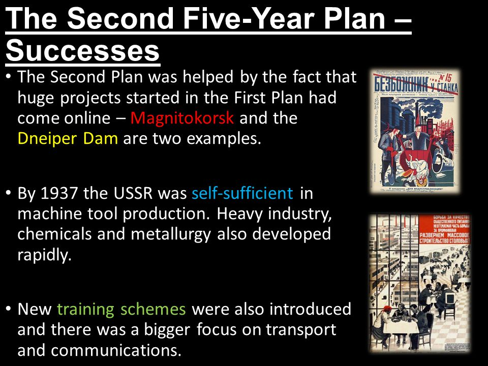The Second Five-Year Plan – Successes