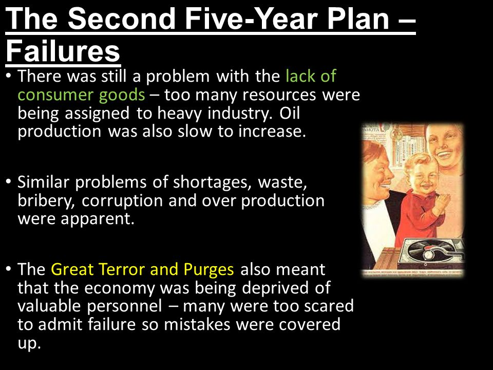 The Second Five-Year Plan – Failures