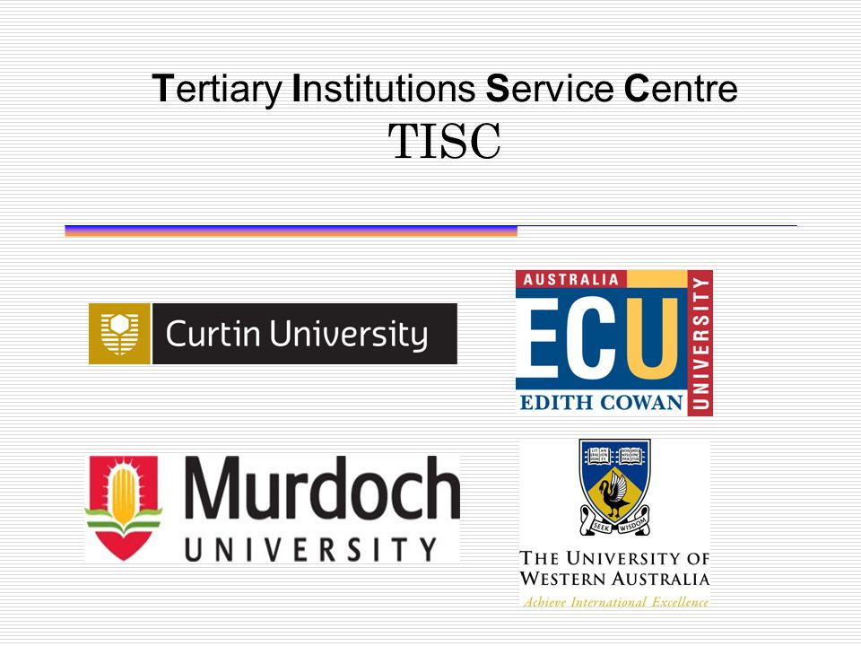 Tertiary Institutions Service Centre TISC