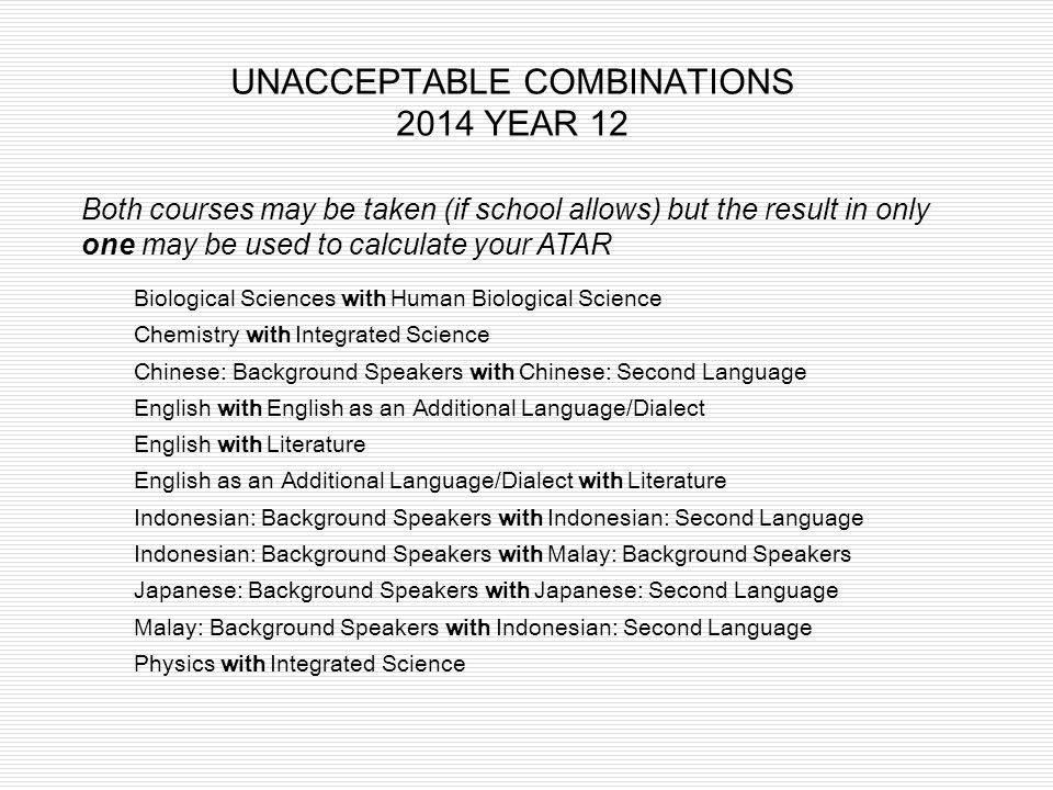 UNACCEPTABLE COMBINATIONS 2014 YEAR 12