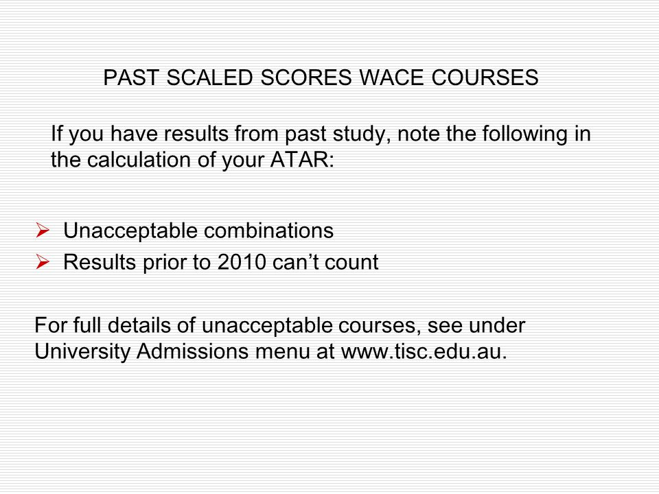 PAST SCALED SCORES WACE COURSES