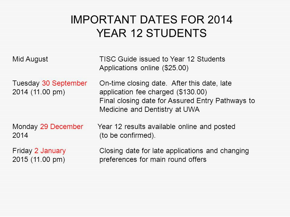 IMPORTANT DATES FOR 2014 YEAR 12 STUDENTS