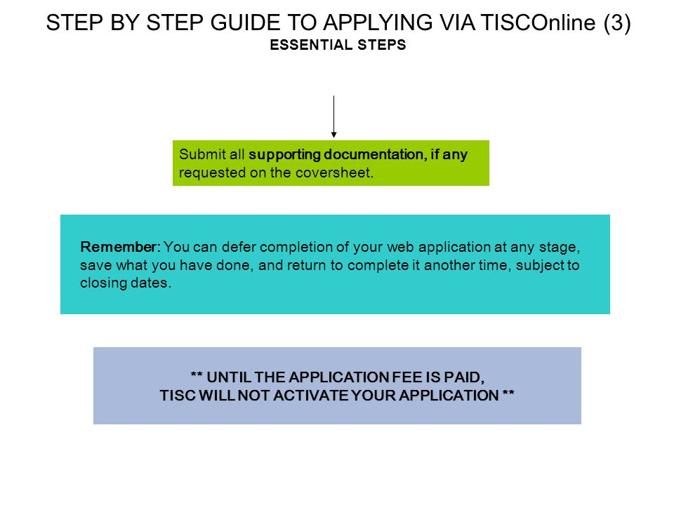 STEP BY STEP GUIDE TO APPLYING VIA TISCOnline (3) ESSENTIAL STEPS