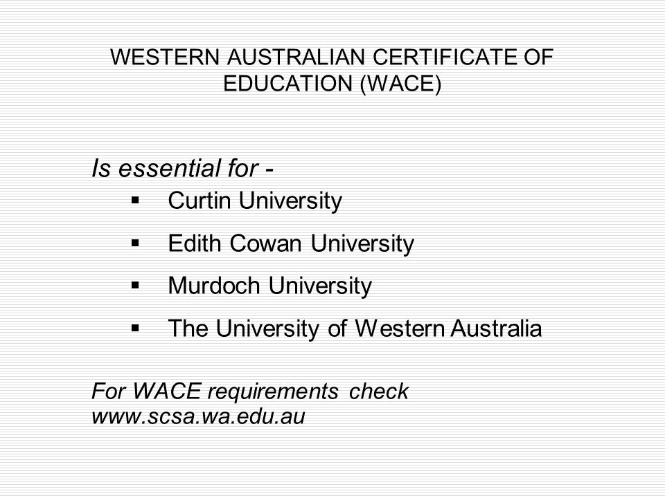 WESTERN AUSTRALIAN CERTIFICATE OF EDUCATION (WACE)