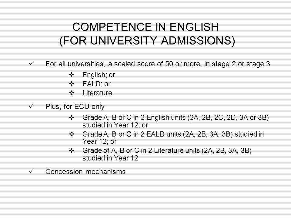 COMPETENCE IN ENGLISH (FOR UNIVERSITY ADMISSIONS)