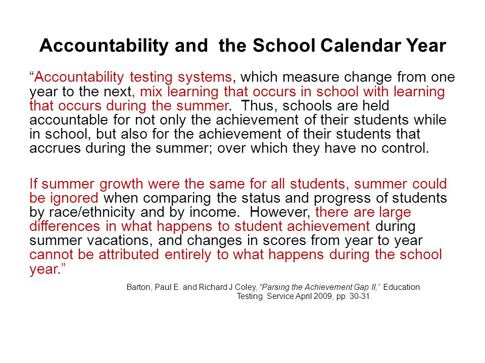 Accountability and the School Calendar Year
