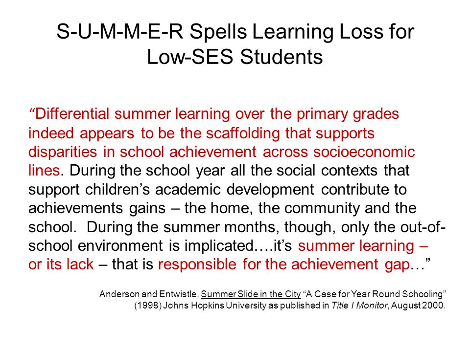 S-U-M-M-E-R Spells Learning Loss for Low-SES Students