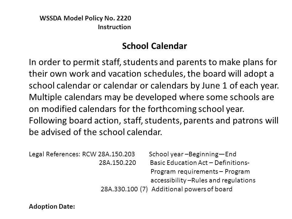 WSSDA Model Policy No. 2220 Instruction. School Calendar.
