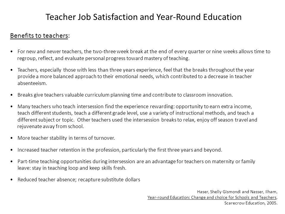 Teacher Job Satisfaction and Year-Round Education