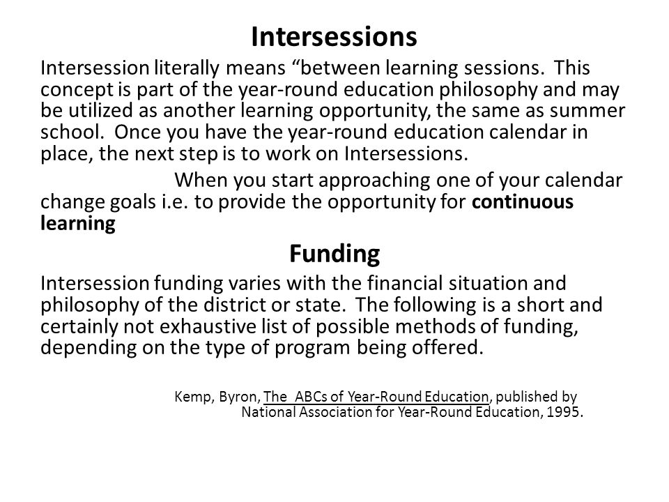 Intersessions Funding