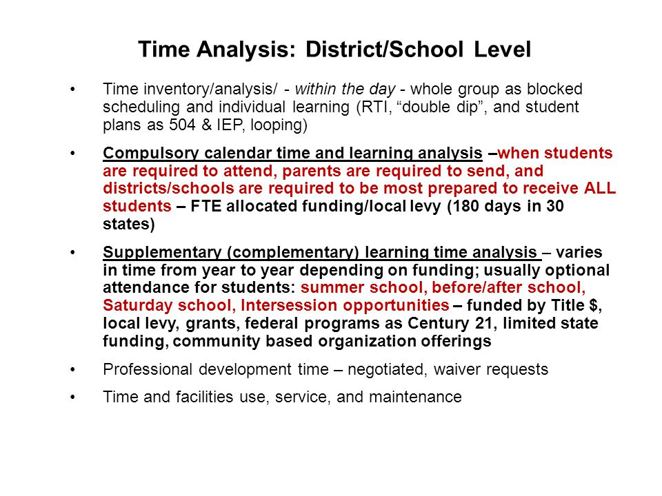 Time Analysis: District/School Level