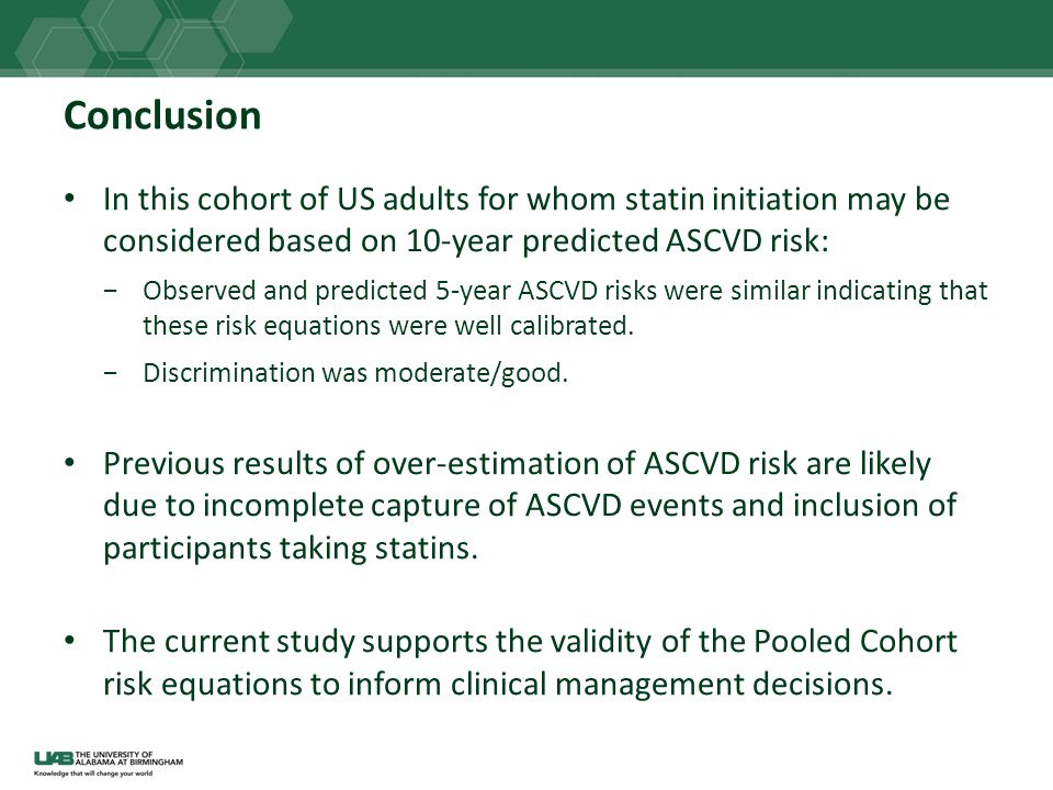 Conclusion In this cohort of US adults for whom statin initiation may be considered based on 10-year predicted ASCVD risk: