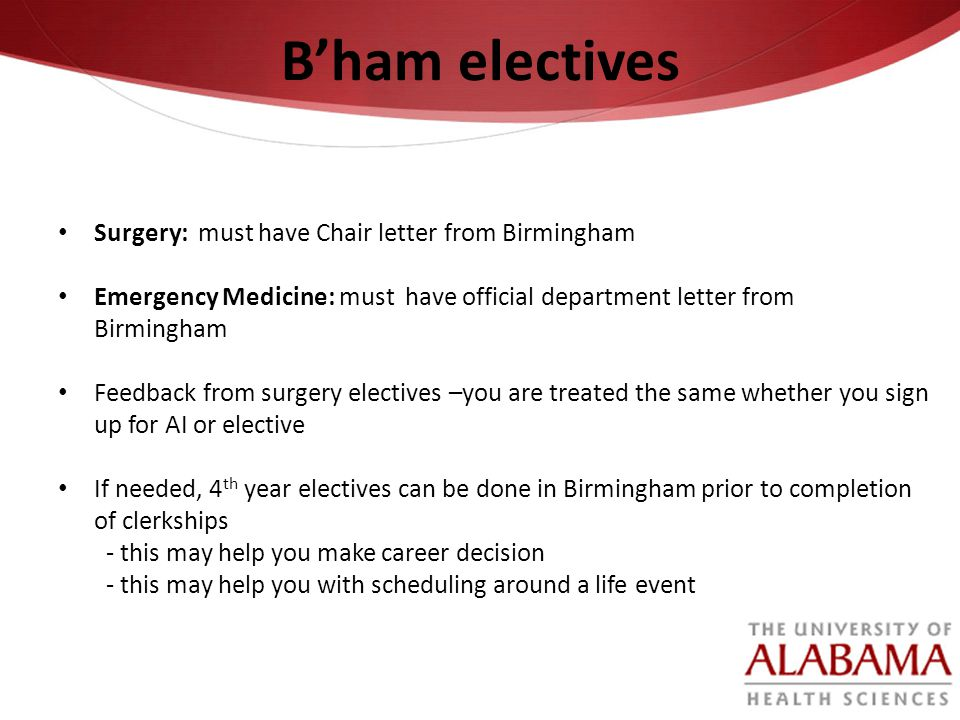 B'ham electives Surgery: must have Chair letter from Birmingham
