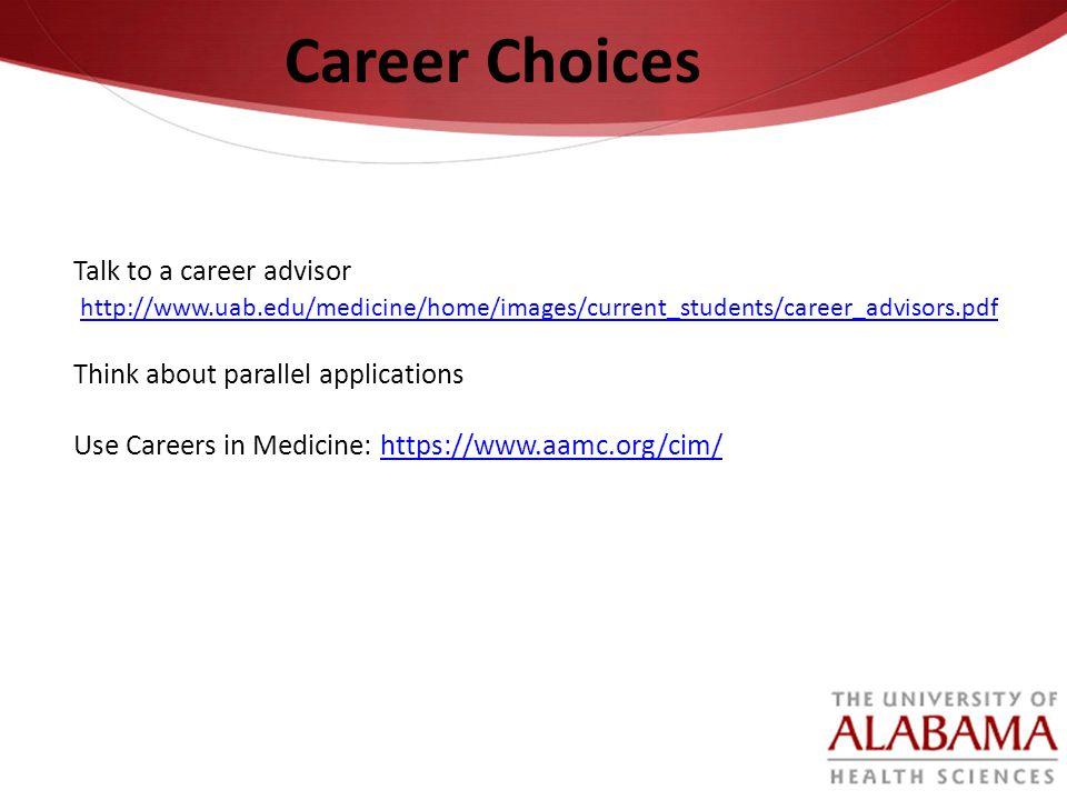 Career Choices Talk to a career advisor