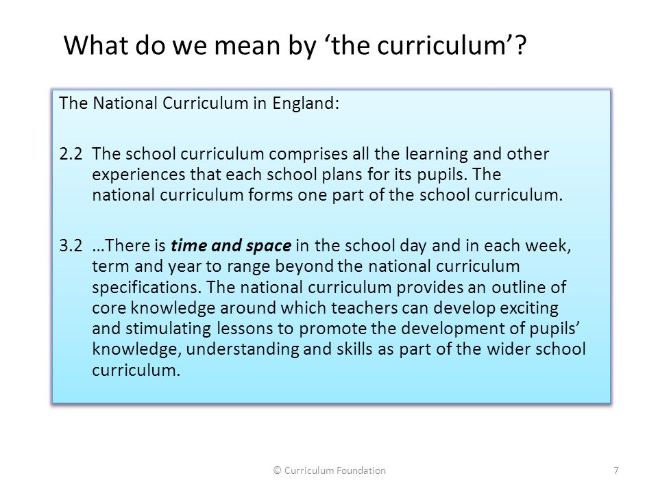 What do we mean by 'the curriculum'
