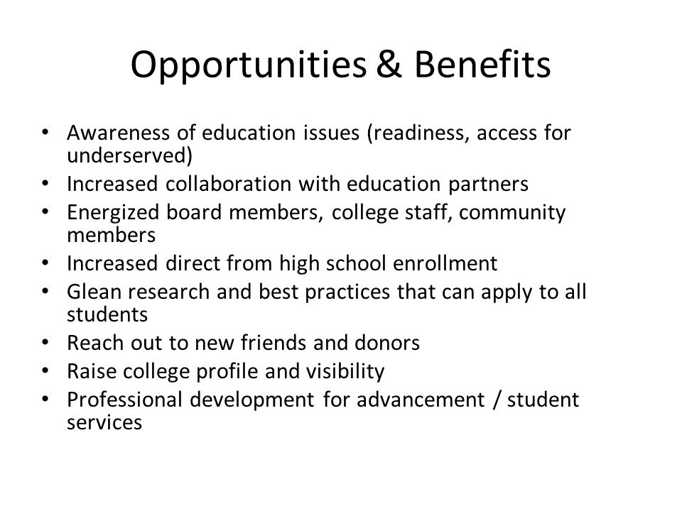 Opportunities & Benefits