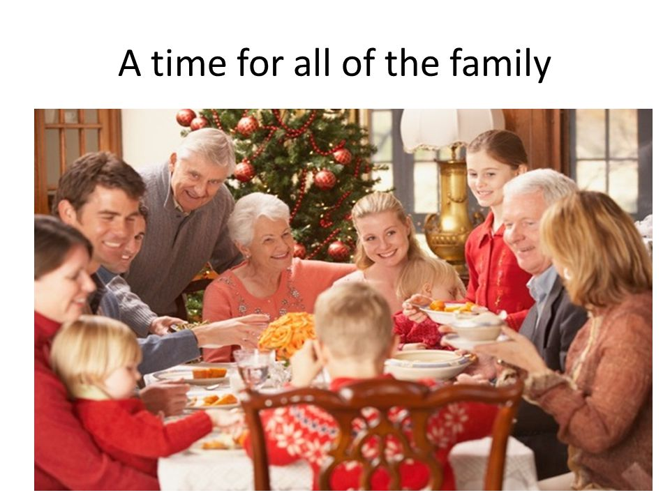 A time for all of the family