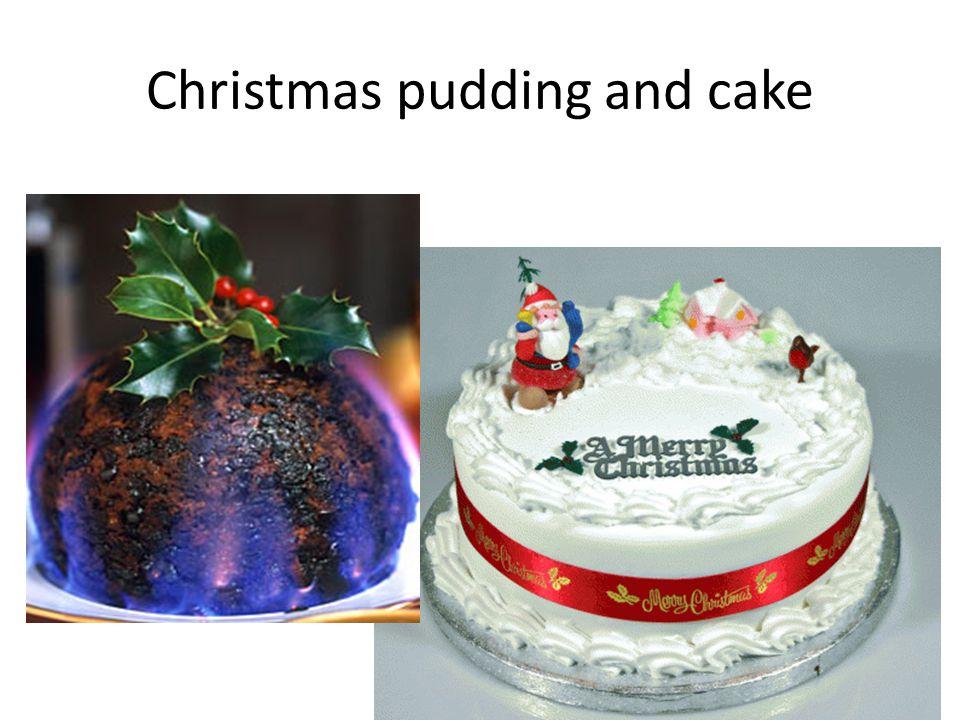 Christmas pudding and cake