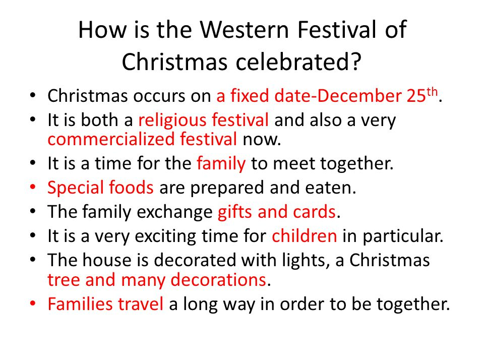 How is the Western Festival of Christmas celebrated