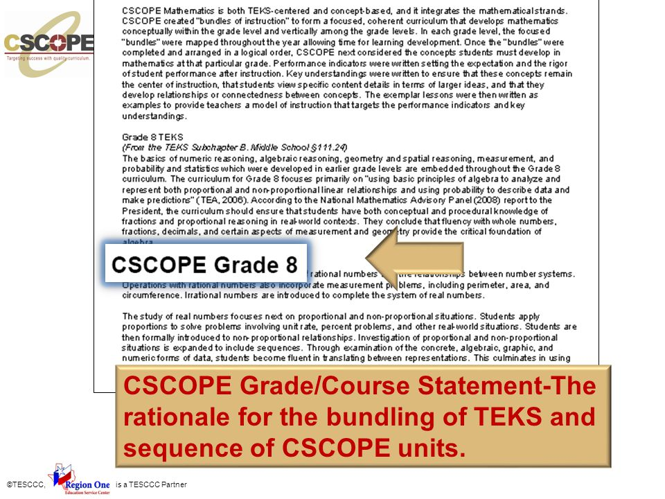 The rationale for the bundling of TEKS and the sequence of CSCOPE units is given in the overview.