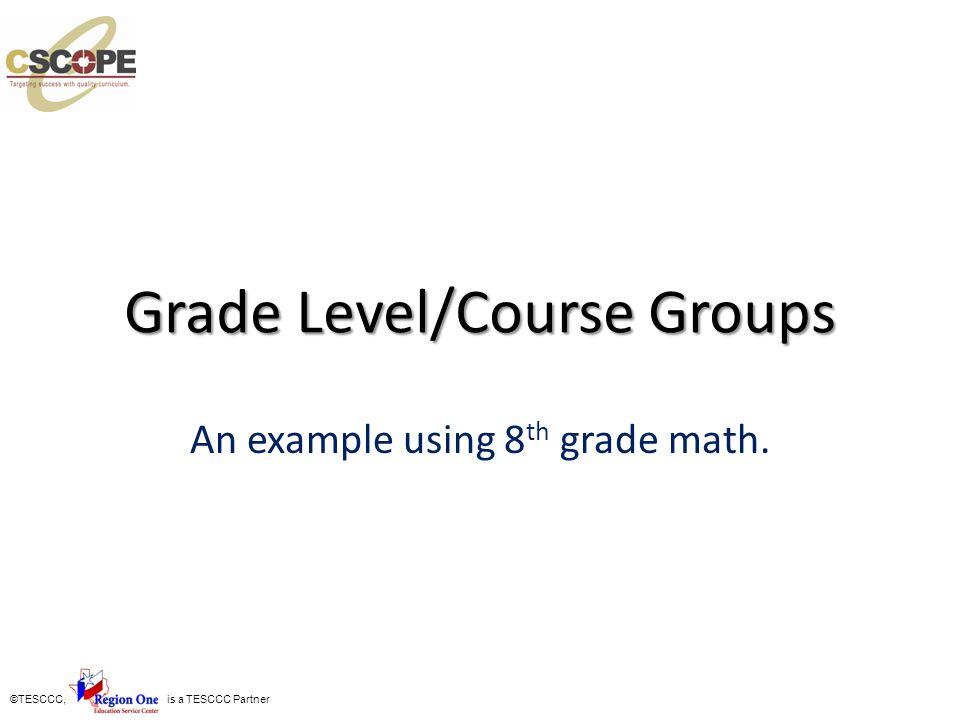 Grade Level/Course Groups