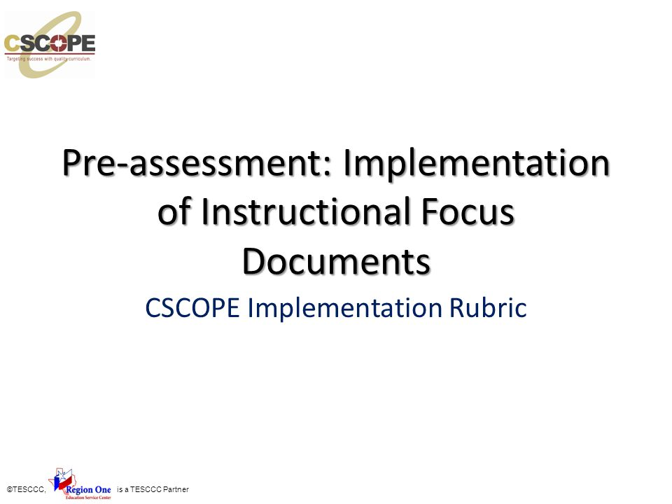 Pre-assessment: Implementation of Instructional Focus Documents