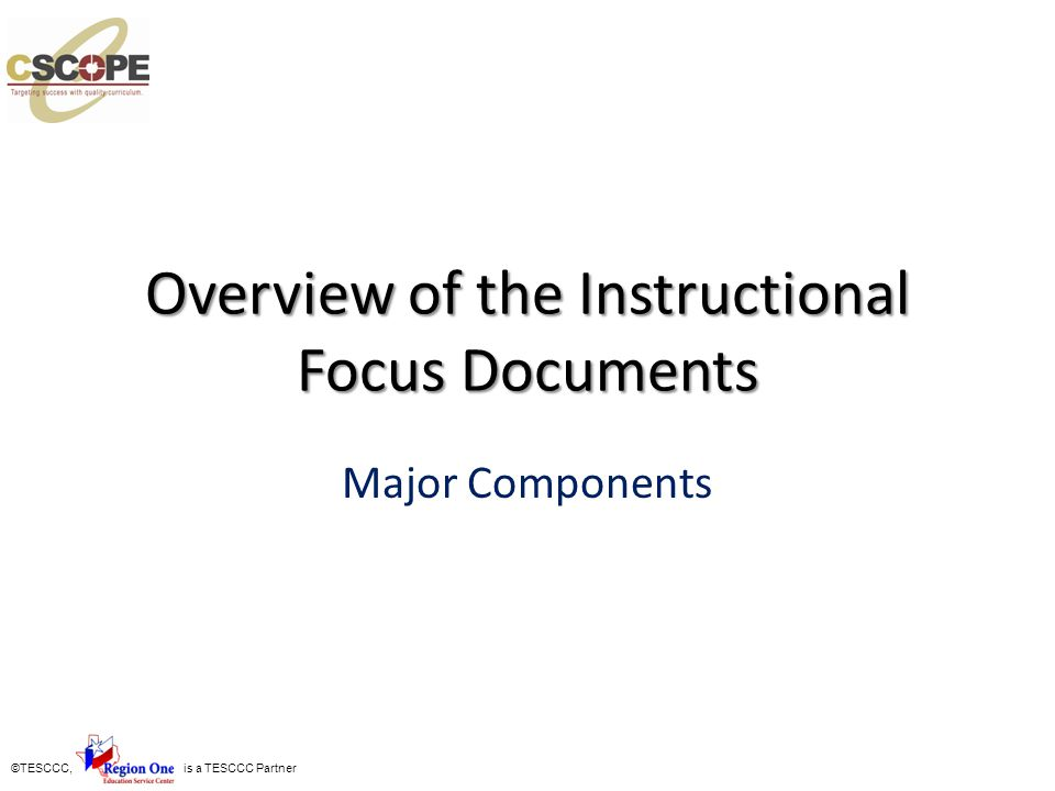 Overview of the Instructional Focus Documents