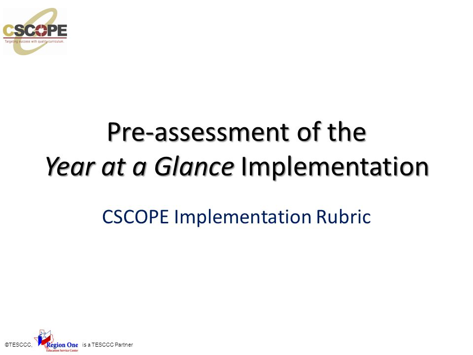 Pre-assessment of the Year at a Glance Implementation
