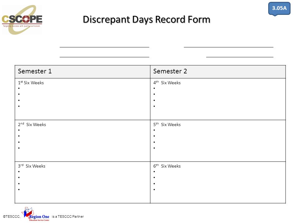 Discrepant Days Record Form