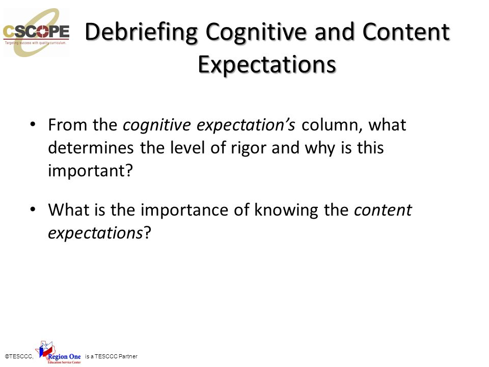 Debriefing Cognitive and Content Expectations