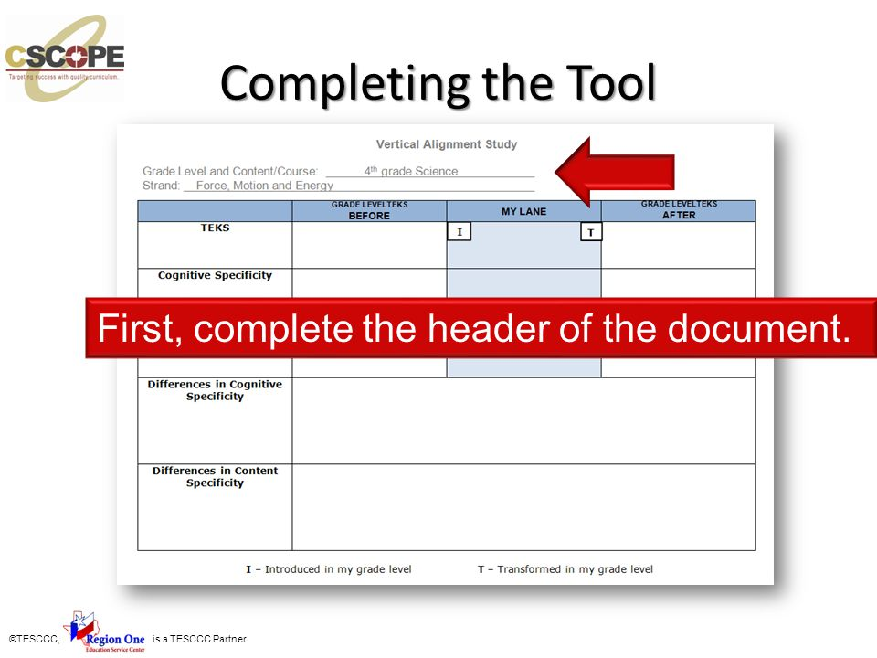 Completing the Tool First, complete the header of the document.