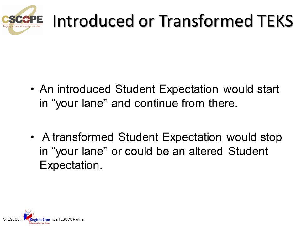Introduced or Transformed TEKS