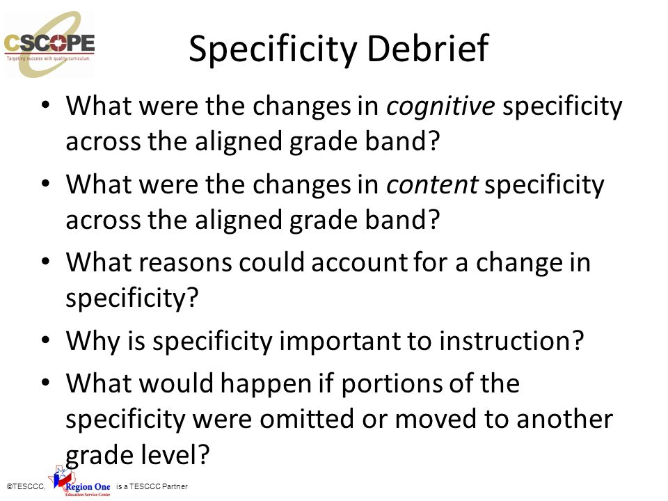 Specificity Debrief What were the changes in cognitive specificity across the aligned grade band