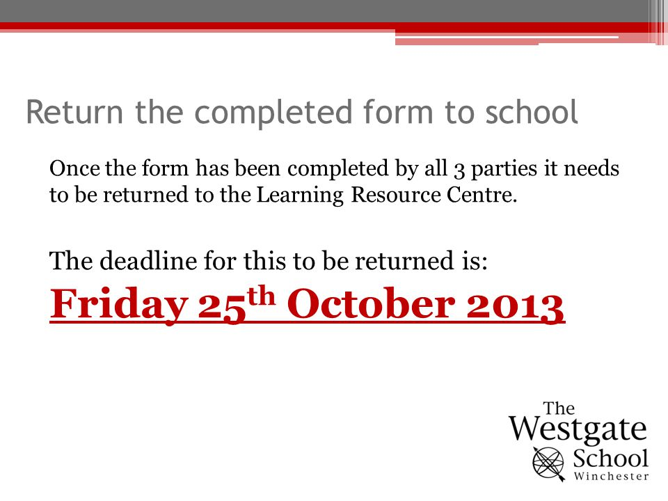 Return the completed form to school