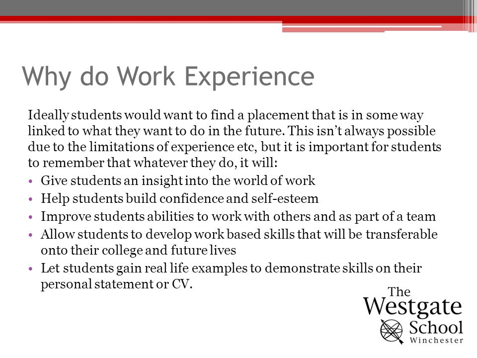 Why do Work Experience