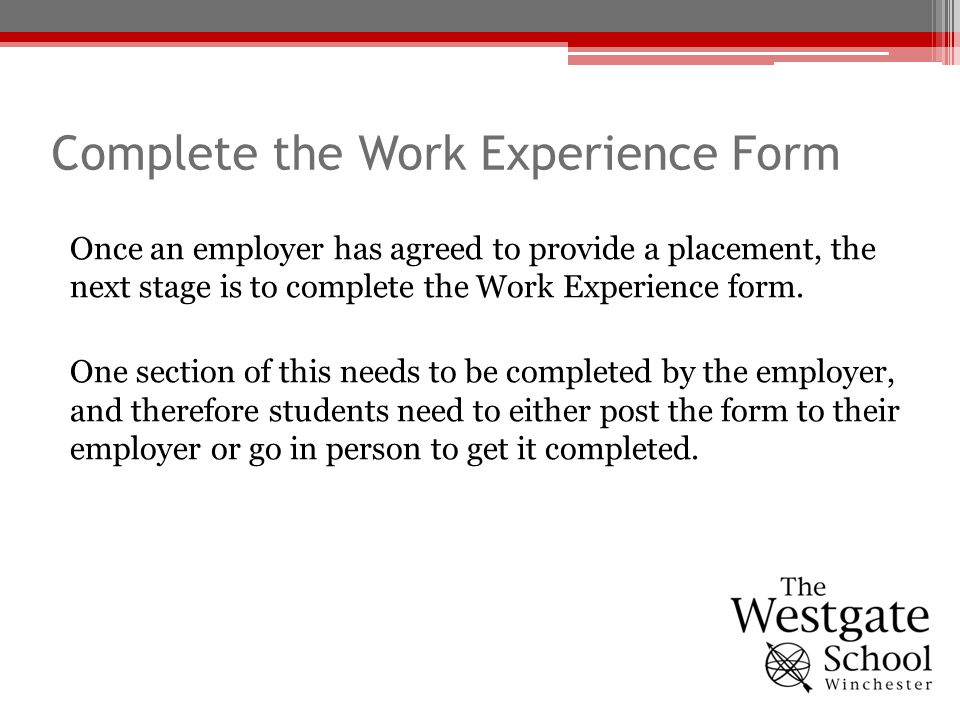 Complete the Work Experience Form
